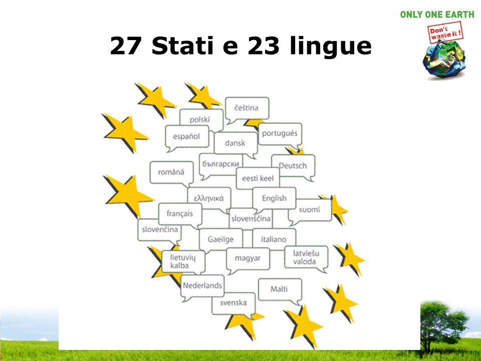 27 Stati e 23 lingue Bulgaro - Bulgaria Ceco - Repubblica Ceca
