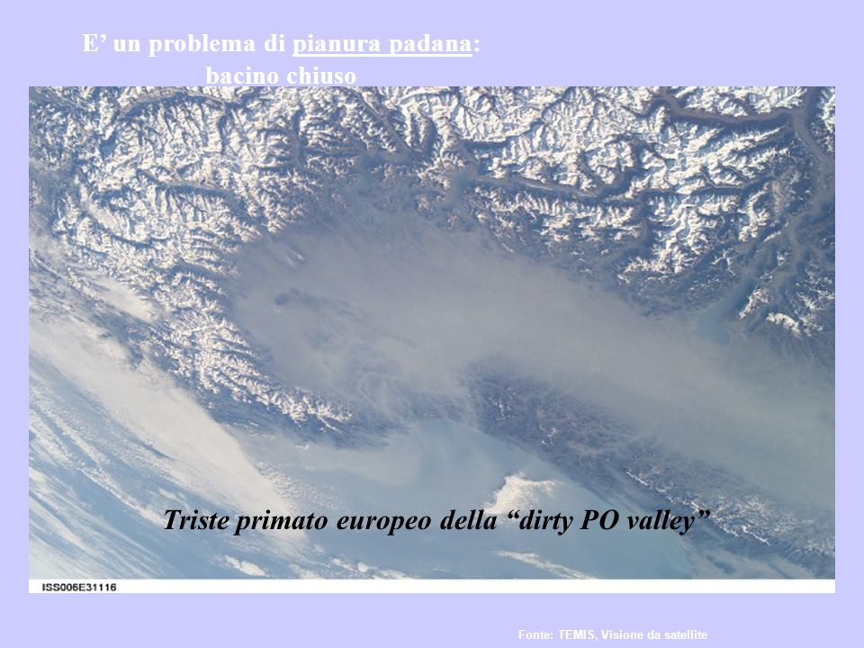 Triste primato europeo della dirty PO valley