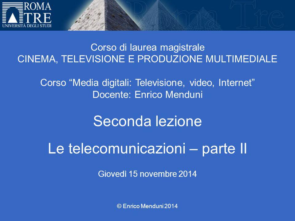 Le telecomunicazioni – parte II