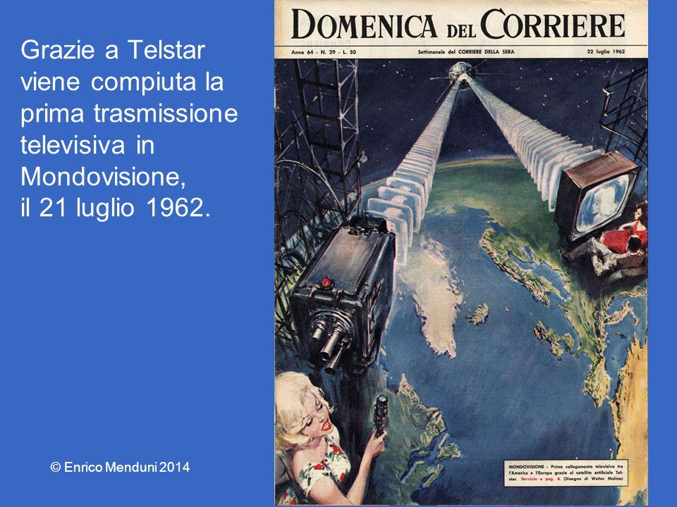 Grazie a Telstar viene compiuta la prima trasmissione televisiva in Mondovisione, il 21 luglio 1962.