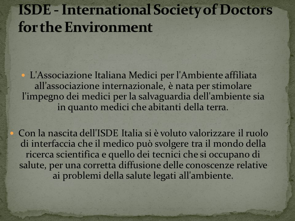 Cos'è l'ISDE ISDE - International Society of Doctors for the Environment