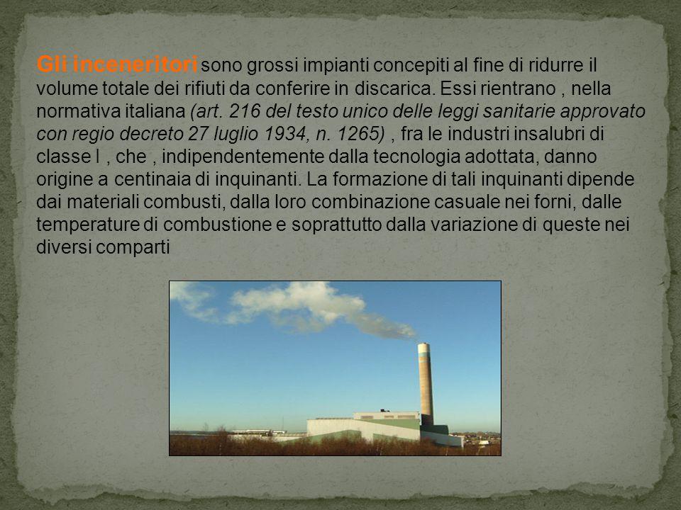 Gli inceneritori sono grossi impianti concepiti al fine di ridurre il volume totale dei rifiuti da conferire in discarica.