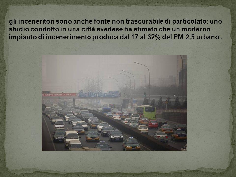 gli inceneritori sono anche fonte non trascurabile di particolato: uno studio condotto in una città svedese ha stimato che un moderno impianto di incenerimento produca dal 17 al 32% del PM 2,5 urbano .