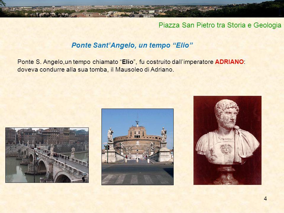 Ponte Sant'Angelo, un tempo Elio