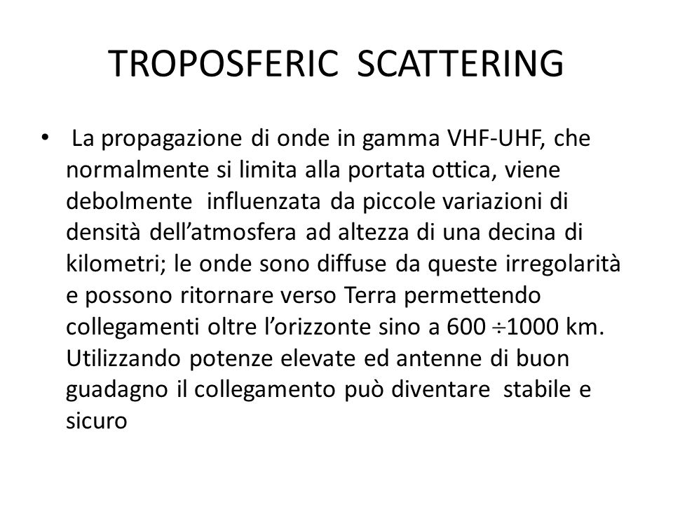 TROPOSFERIC SCATTERING