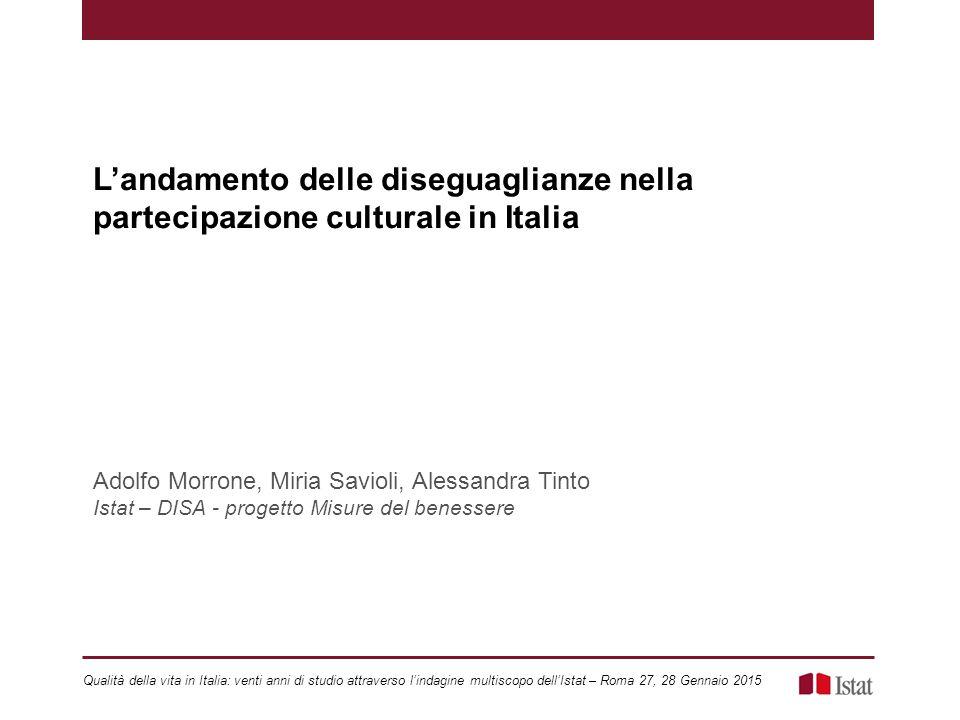 L'andamento delle diseguaglianze nella partecipazione culturale in Italia