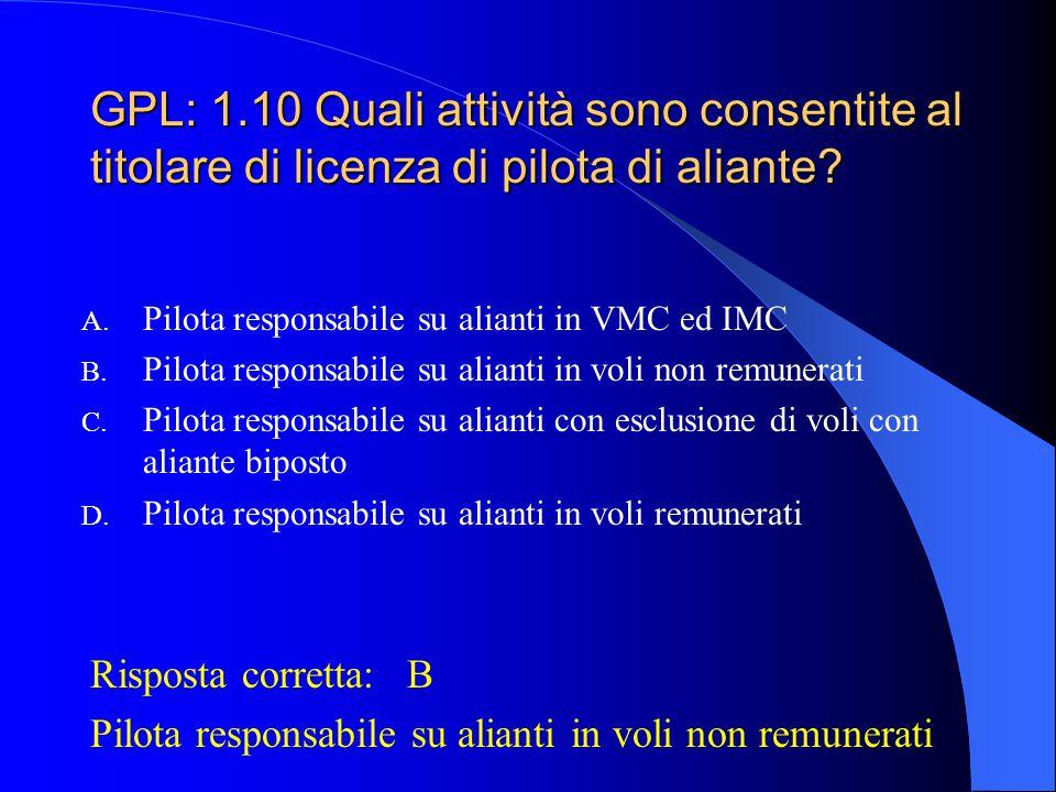 GPL: 1.10 Quali attività sono consentite al titolare di licenza di pilota di aliante