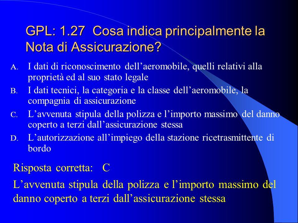 GPL: 1.27 Cosa indica principalmente la Nota di Assicurazione