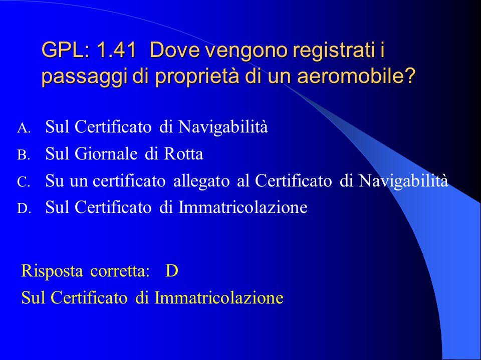GPL: 1.41 Dove vengono registrati i passaggi di proprietà di un aeromobile