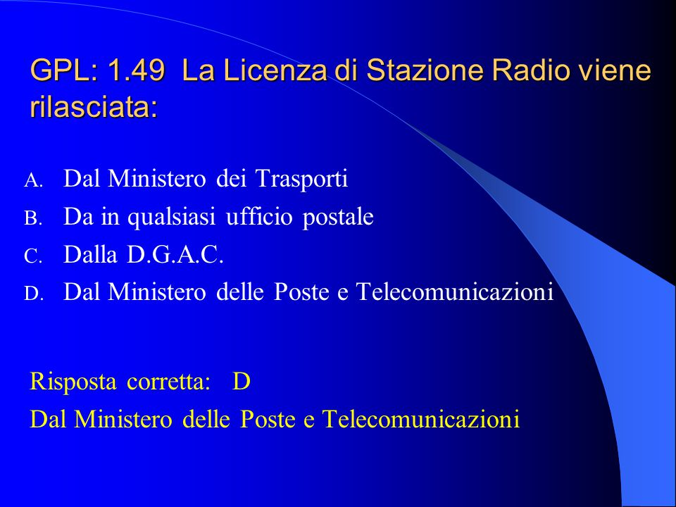 GPL: 1.49 La Licenza di Stazione Radio viene rilasciata: