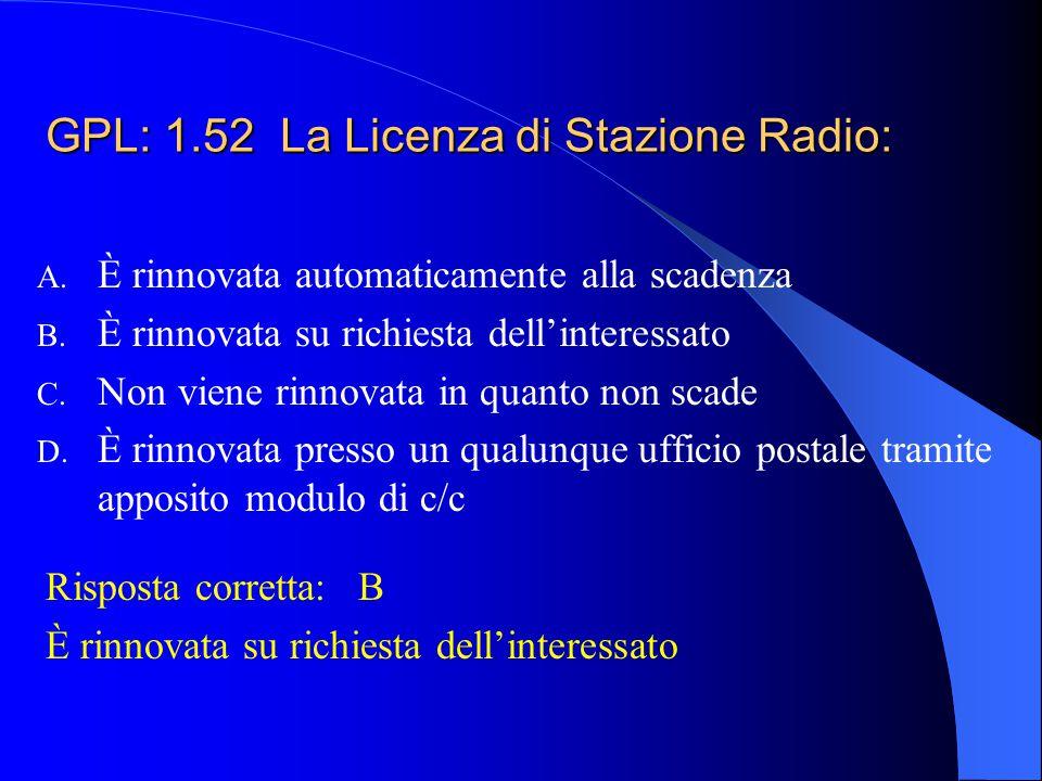 GPL: 1.52 La Licenza di Stazione Radio: