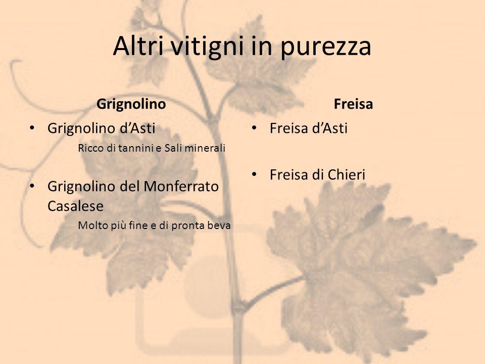 Altri vitigni in purezza