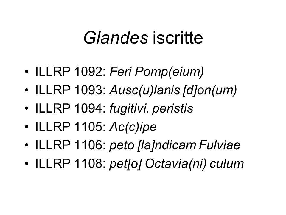 Glandes iscritte ILLRP 1092: Feri Pomp(eium)