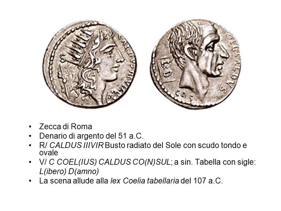 Zecca di Roma Denario di argento del 51 a.C. R/ CALDUS IIIVIR Busto radiato del Sole con scudo tondo e ovale.