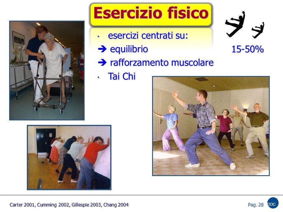 Esercizio fisico esercizi centrati su:  equilibrio