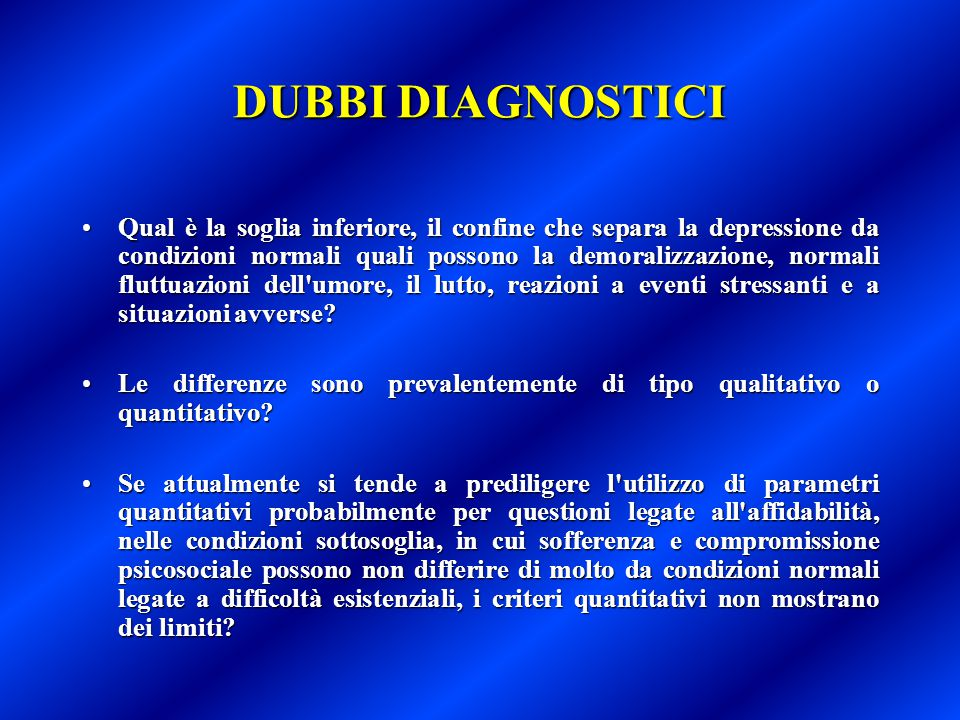 DUBBI DIAGNOSTICI