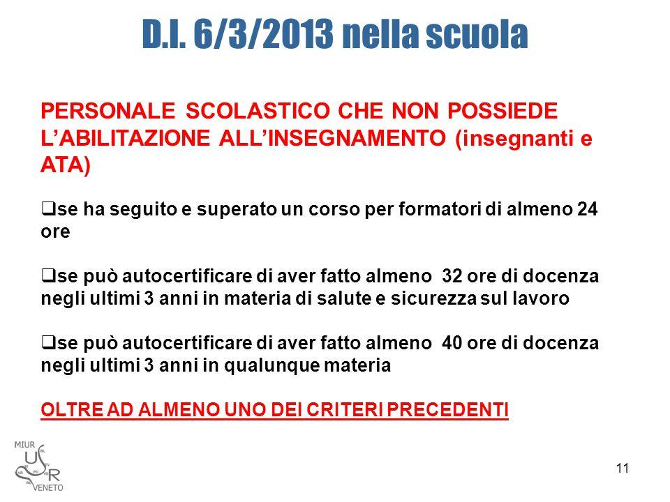 D.I. 6/3/2013 nella scuola PERSONALE SCOLASTICO CHE NON POSSIEDE L'ABILITAZIONE ALL'INSEGNAMENTO (insegnanti e ATA)