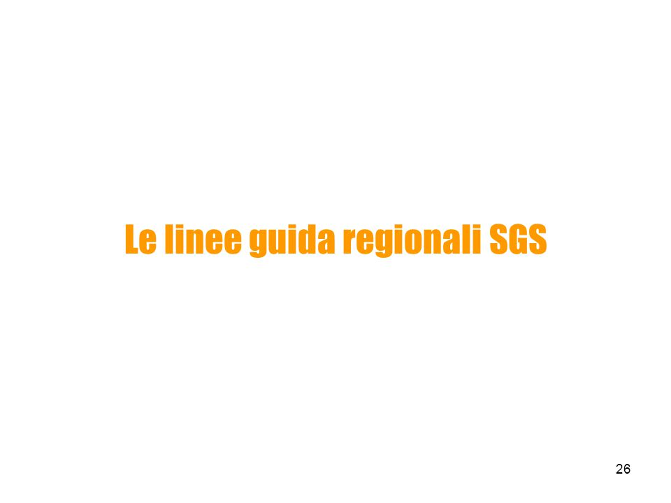 Le linee guida regionali SGS