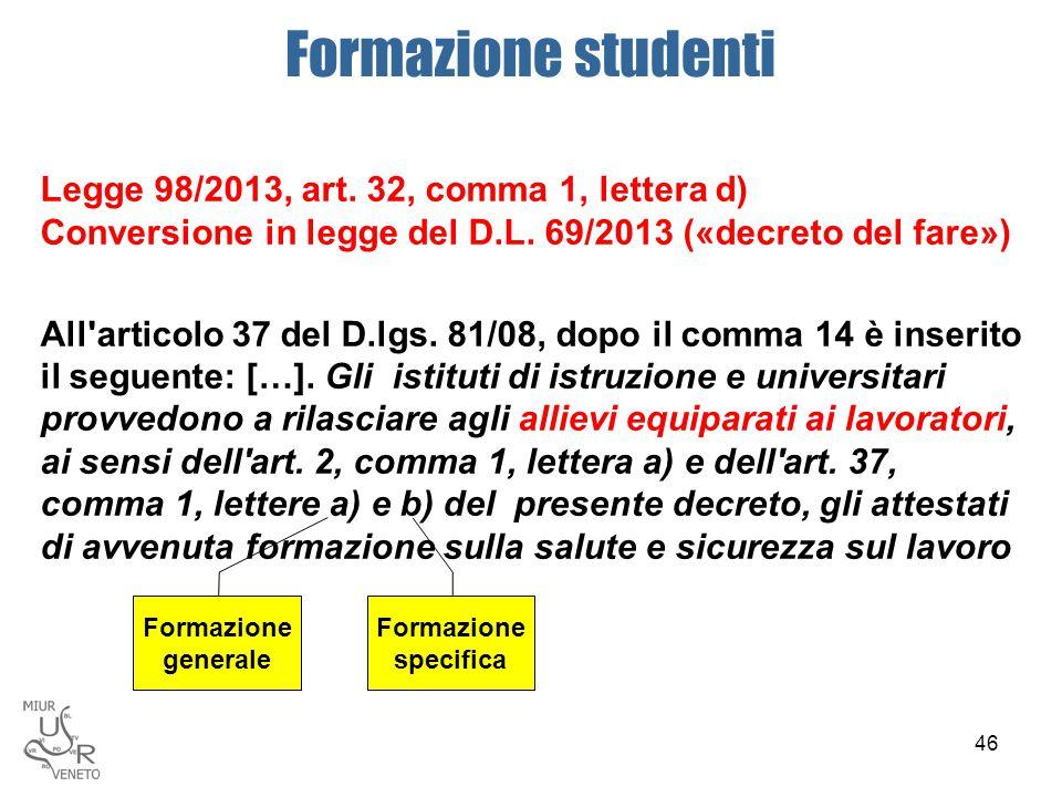 Formazione studenti Legge 98/2013, art. 32, comma 1, lettera d)
