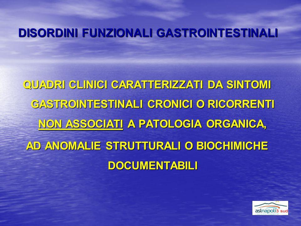 DISORDINI FUNZIONALI GASTROINTESTINALI