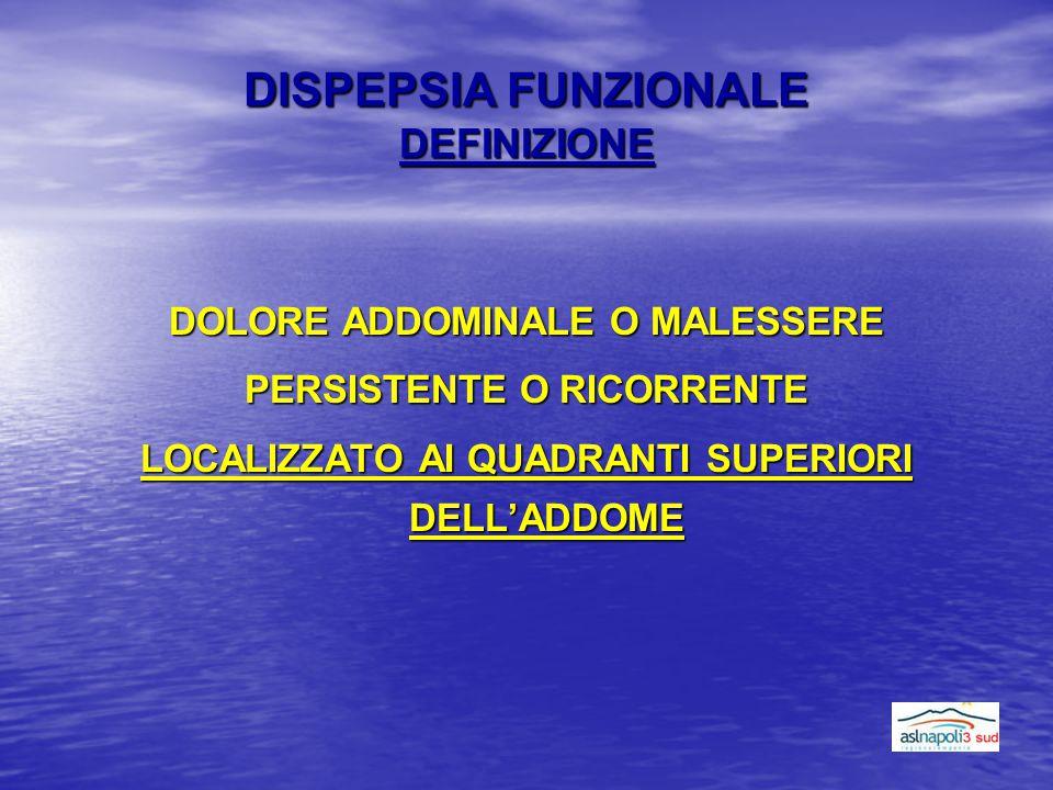 DISPEPSIA FUNZIONALE DEFINIZIONE