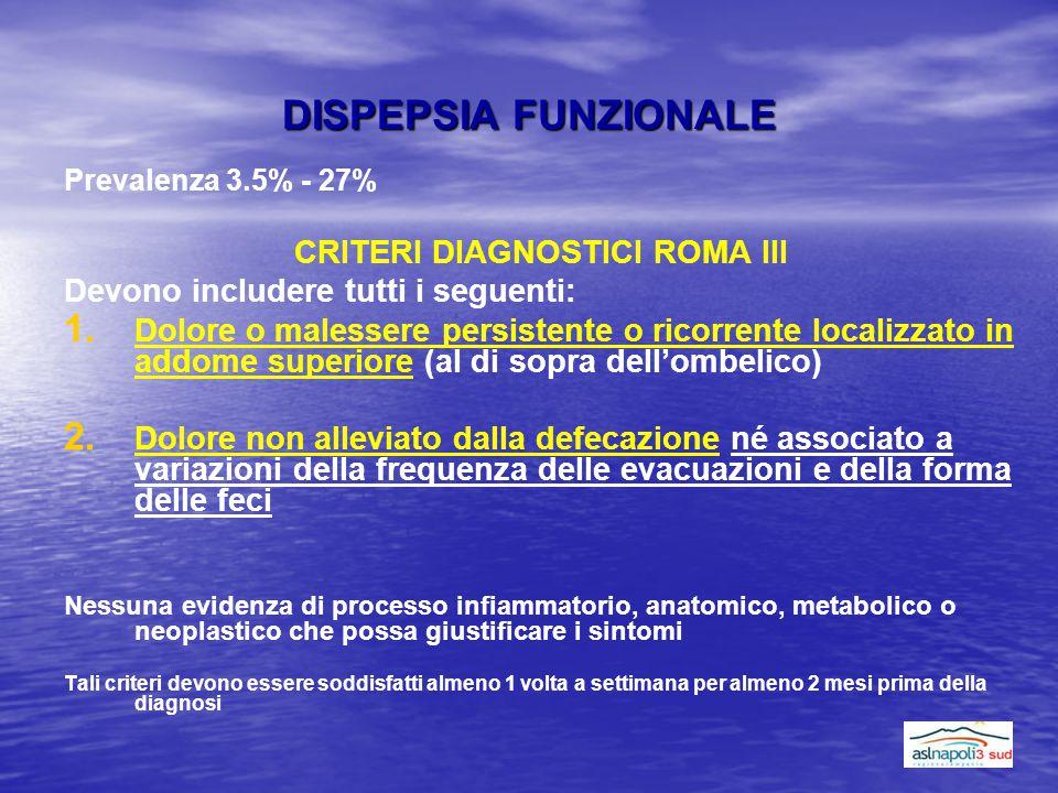 CRITERI DIAGNOSTICI ROMA III