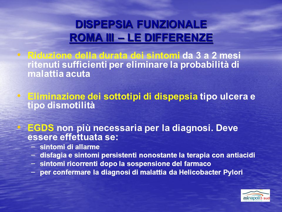 DISPEPSIA FUNZIONALE ROMA III – LE DIFFERENZE