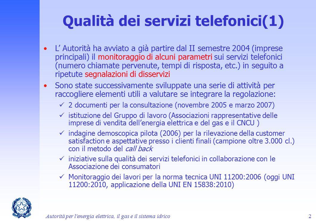 Qualità dei servizi telefonici(1)
