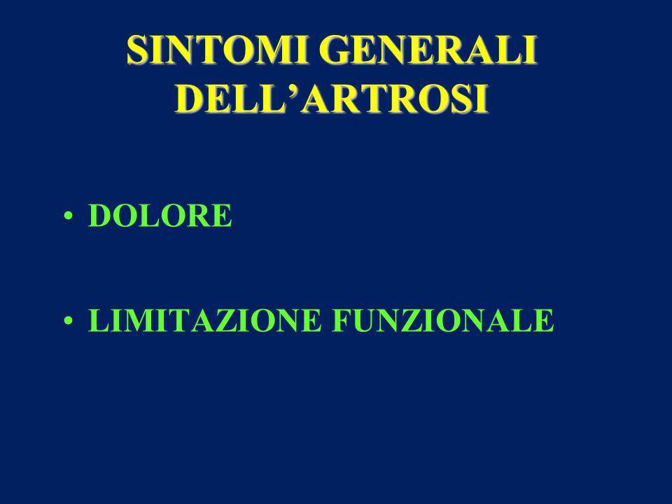 SINTOMI GENERALI DELL'ARTROSI