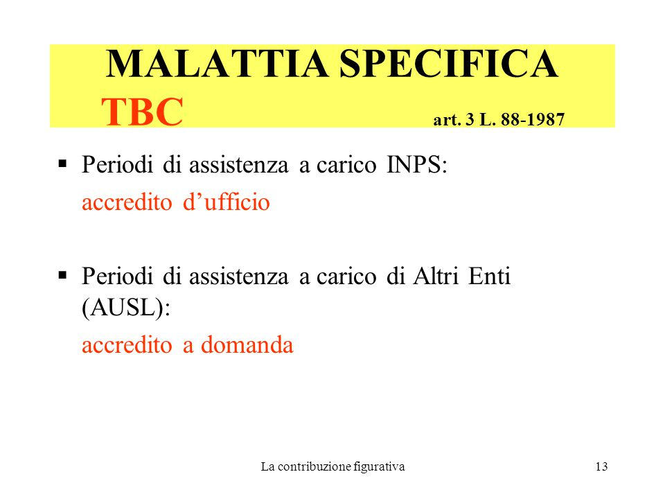 MALATTIA SPECIFICA TBC art. 3 L. 88-1987