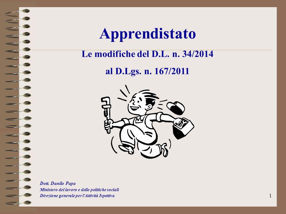 Apprendistato Le modifiche del D.L. n. 34/2014 al D.Lgs. n. 167/2011