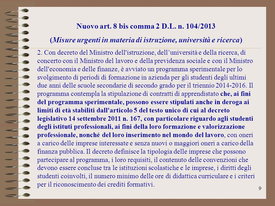 Nuovo art. 8 bis comma 2 D.L. n. 104/2013