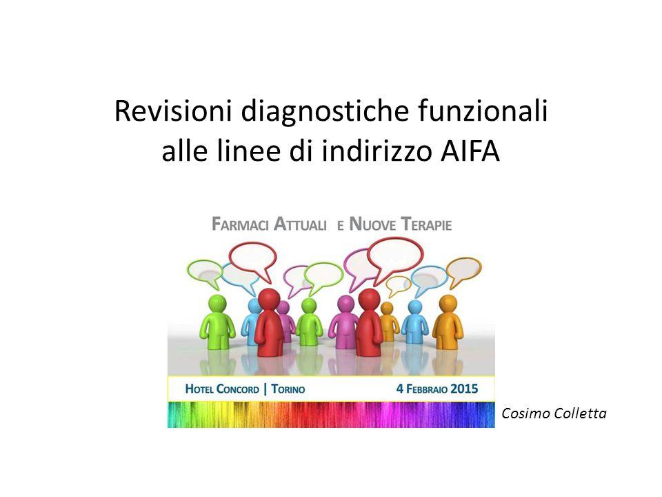 Revisioni diagnostiche funzionali alle linee di indirizzo AIFA