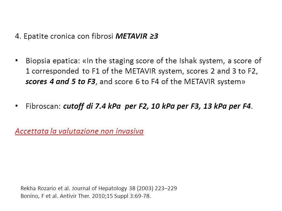 4. Epatite cronica con fibrosi METAVIR ≥3