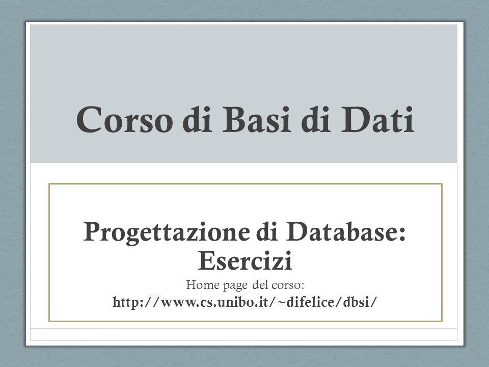 Progettazione di Database: Esercizi