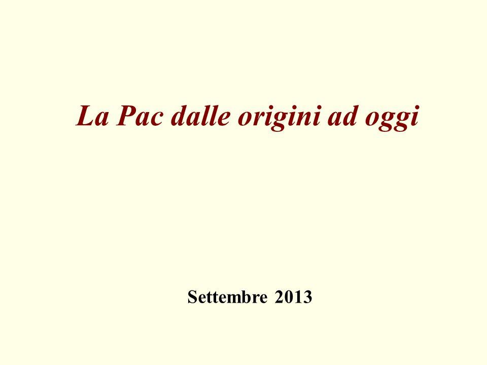 La Pac dalle origini ad oggi