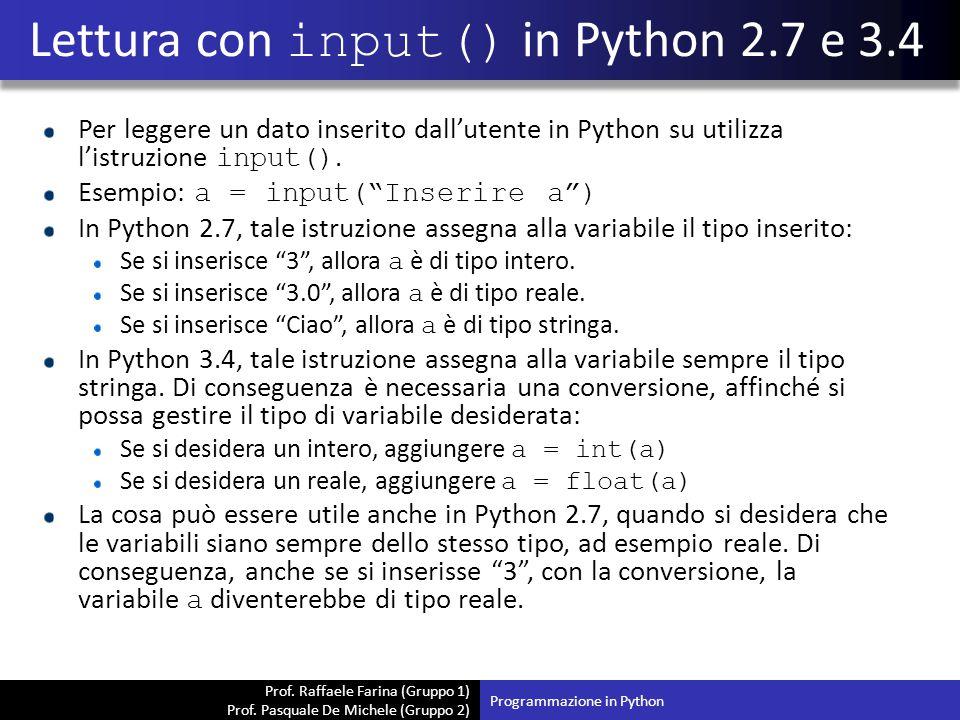 Lettura con input() in Python 2.7 e 3.4