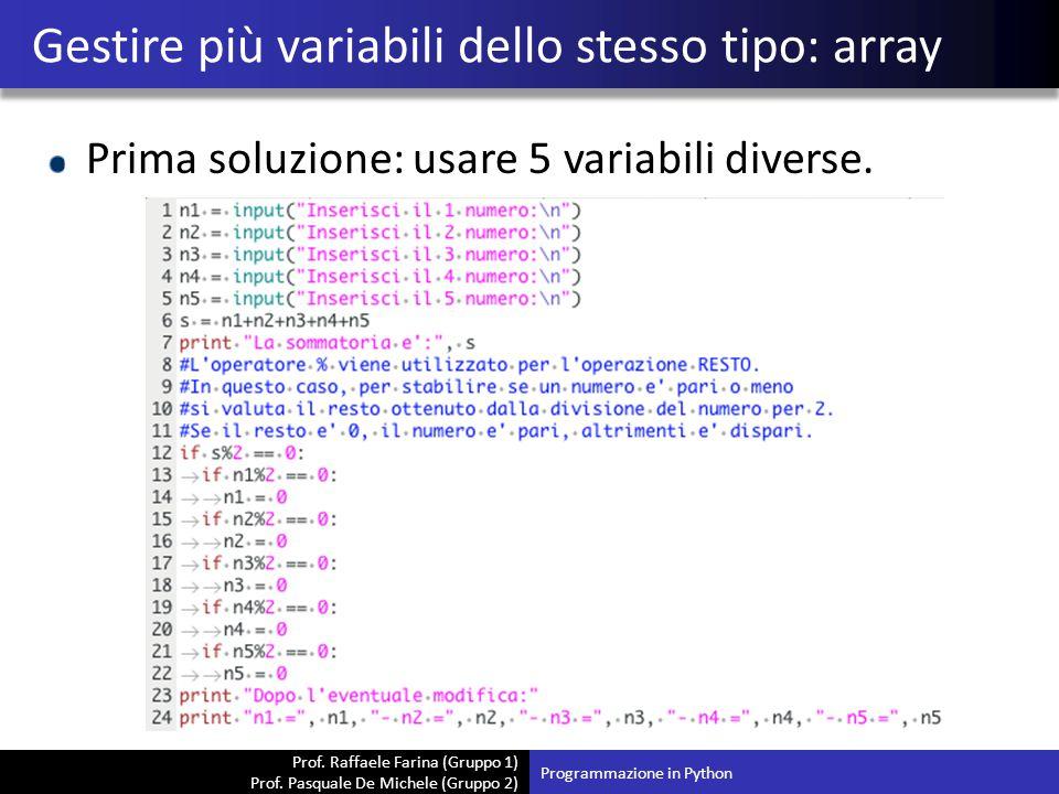 Gestire più variabili dello stesso tipo: array