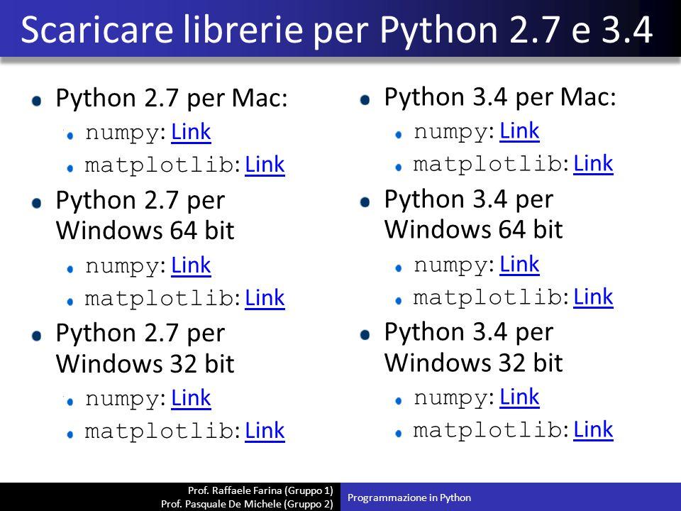 Scaricare librerie per Python 2.7 e 3.4