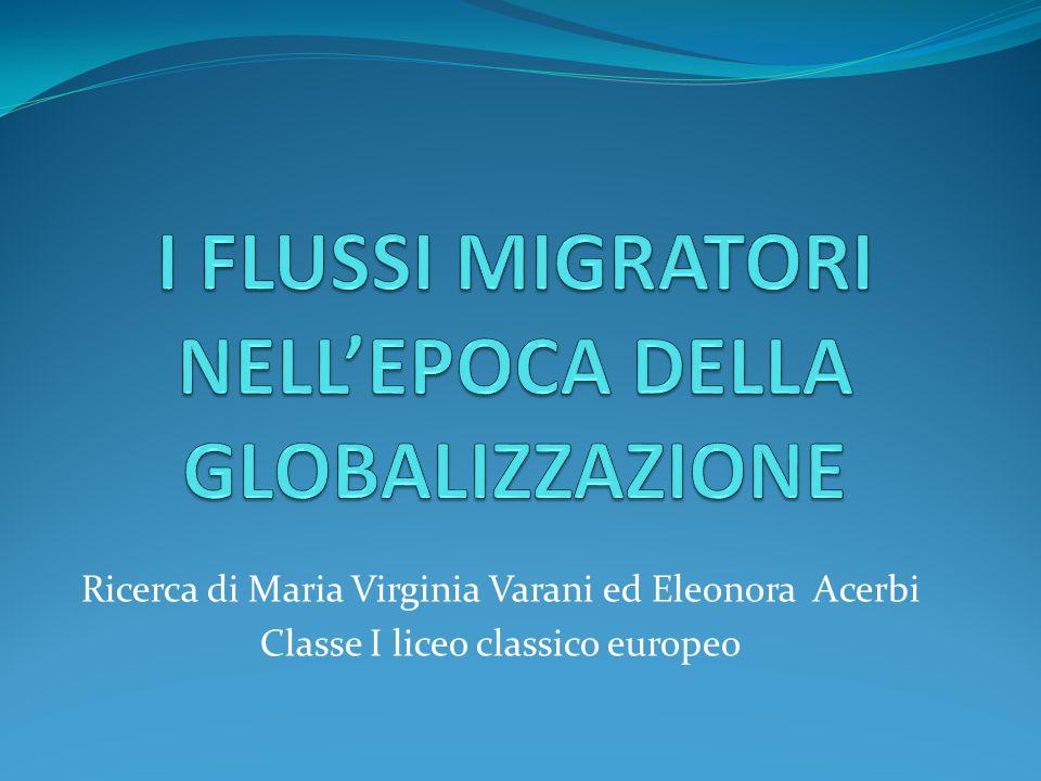 I FLUSSI MIGRATORI NELL'EPOCA DELLA GLOBALIZZAZIONE