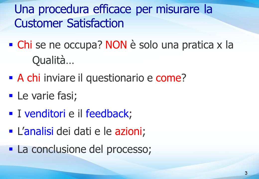 Una procedura efficace per misurare la Customer Satisfaction