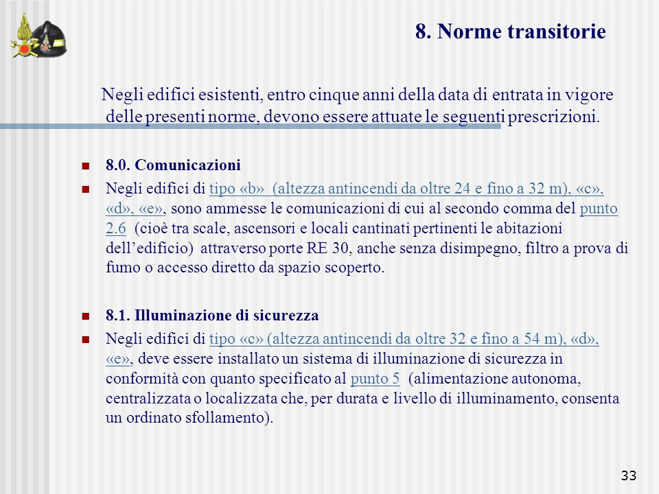 8. Norme transitorie