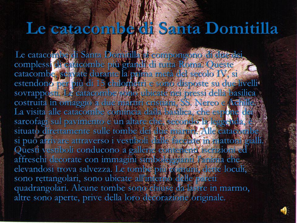 Le catacombe di Santa Domitilla