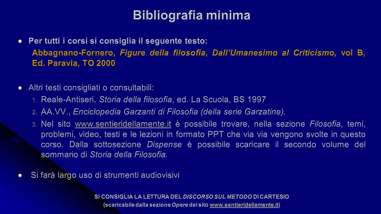 Bibliografia minima Per tutti i corsi si consiglia il seguente testo: