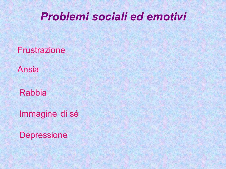 Problemi sociali ed emotivi