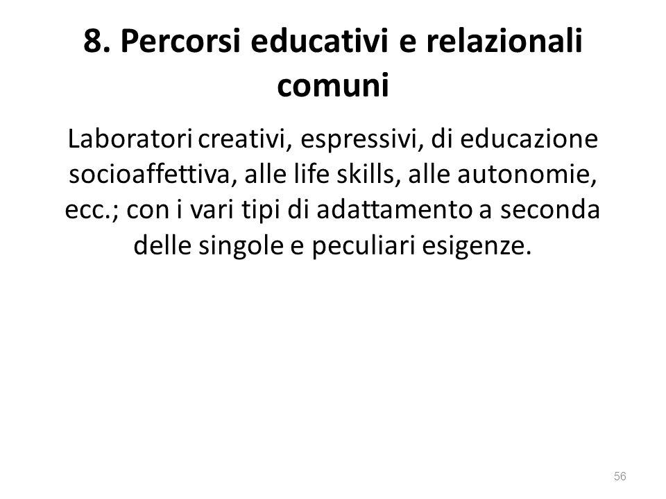 8. Percorsi educativi e relazionali comuni