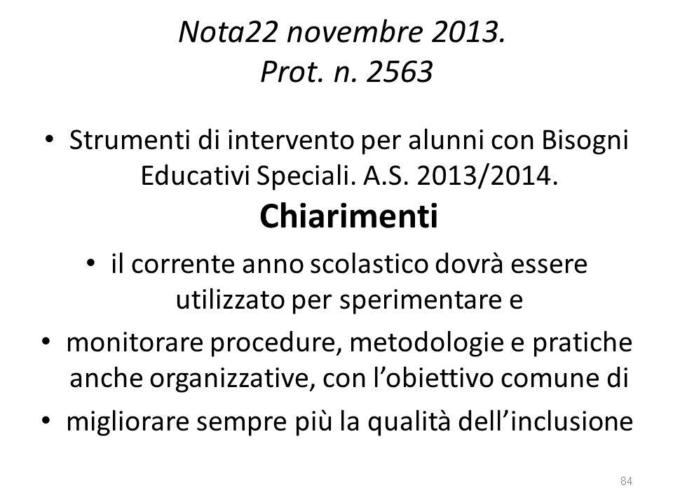 Nota22 novembre 2013. Prot. n. 2563 Strumenti di intervento per alunni con Bisogni Educativi Speciali. A.S. 2013/2014. Chiarimenti.