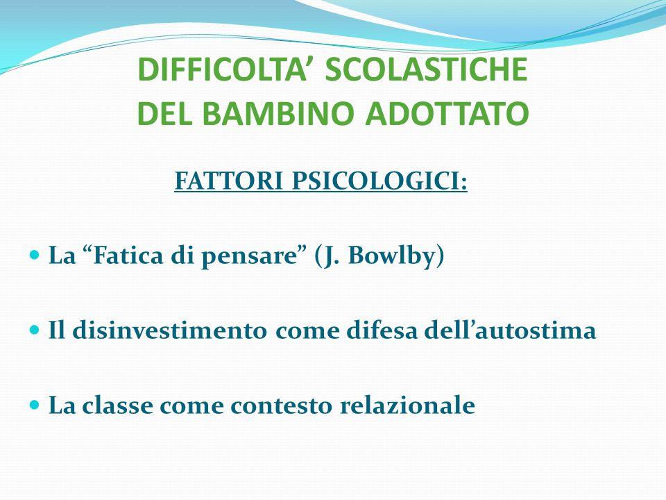 DIFFICOLTA' SCOLASTICHE DEL BAMBINO ADOTTATO