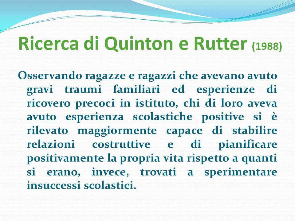 Ricerca di Quinton e Rutter (1988)