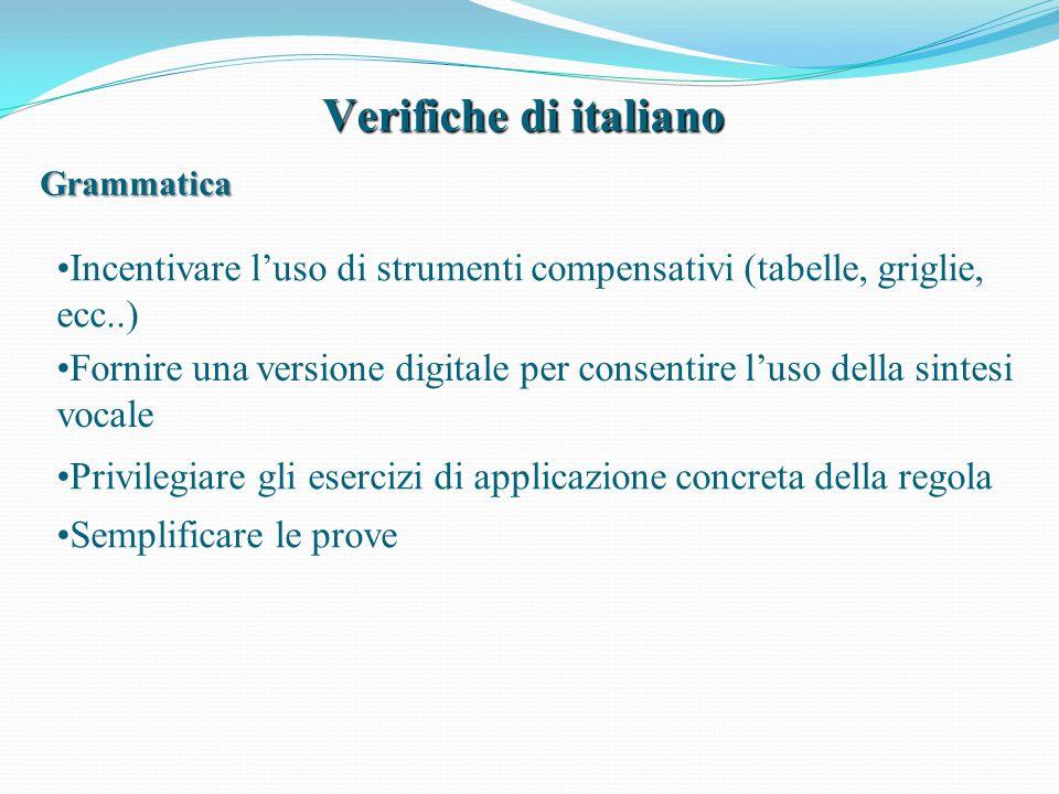Verifiche di italiano Grammatica. Incentivare l'uso di strumenti compensativi (tabelle, griglie, ecc..)
